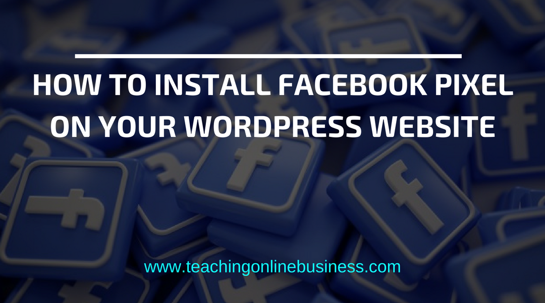 Adding Facebook Pixel To WordPress