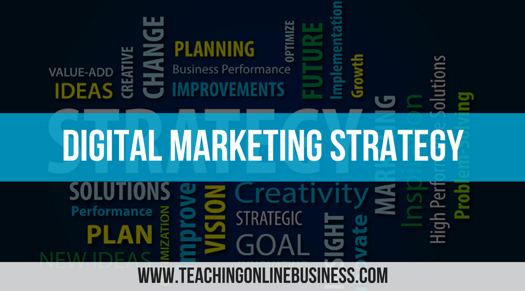 Digital Marketing Strategy: What's Best For My Business?